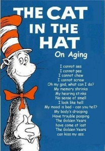 The cat in the hat on aging!