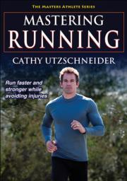 mastering running cathy utzschneider