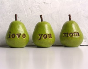 love you mom pears