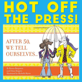 After 50, We Tell Ourselves