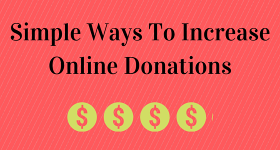 Simple Ways To Increase Online Donations