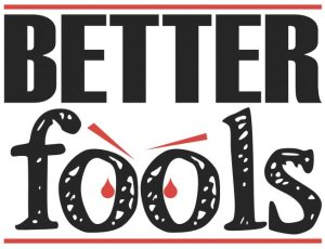 """""""BETTER fools"""" logo, with eyes on 'oo', suspicious eyebrows and blood-drop pupils"""