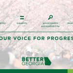 Better Georgia: Your Voice for Progress