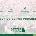 Better Georgia: Your Voice for Progress