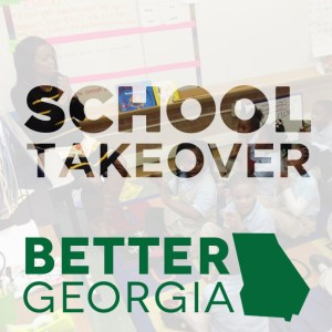 School Takeover on the Better Georgia Podcast