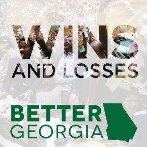 Wins and Losses on the Better Georgia Podcast