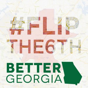 #FlipThe6th on the Better Georgia Podcast