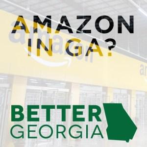 Amazon in GA? on the Better Georgia Podcast