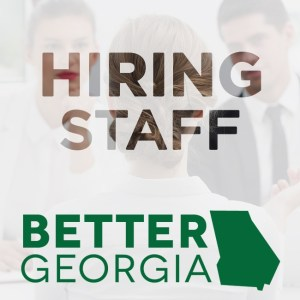Hiring Staff on the Better Georgia Podcast