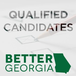 Qualified Candidates on the Better Georgia Podcast