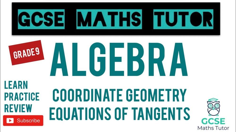 medium resolution of Equations of Tangents to Circles (Grade 9)   Part 4   Grade 9 Maths Series    GCSE Maths Tutor   BetterGradesFast   TV