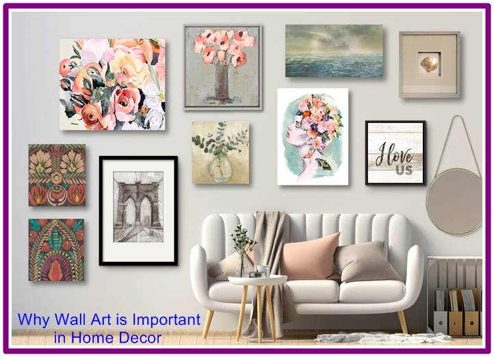 Why Wall Art is Important in Home Decor