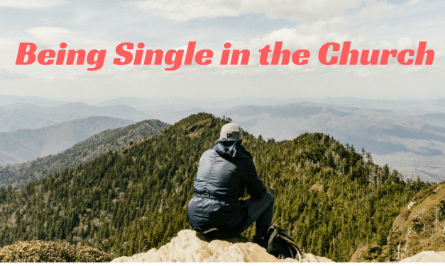 Being Single in the Church: Blessing or Curse (part 1)