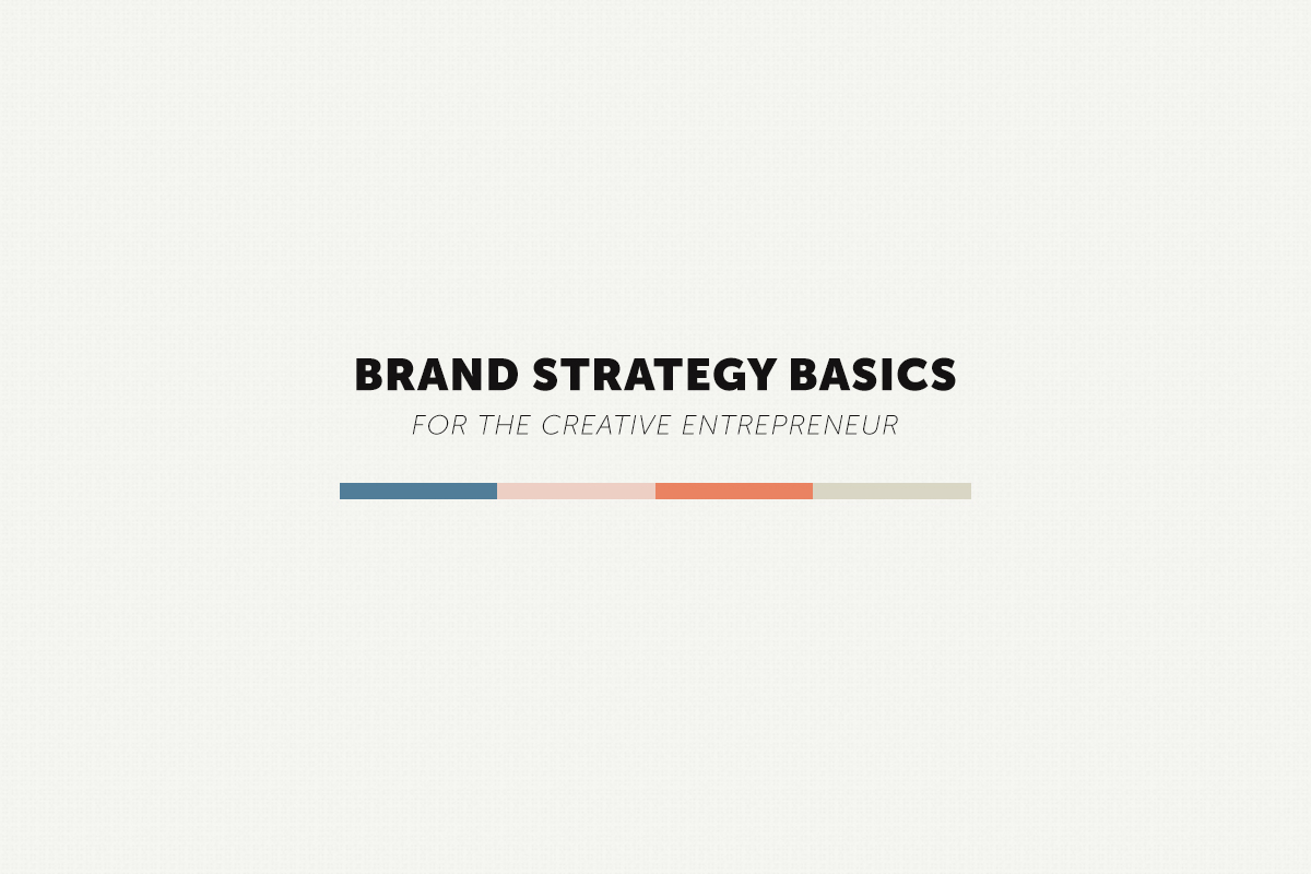 Brand Strategy Basics Creative Entrepreneur