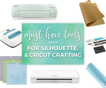 Must-Have Tools for Craft Cutting (Cricut Explore/Maker, Silhouette Cameo, Brother ScanNCut)