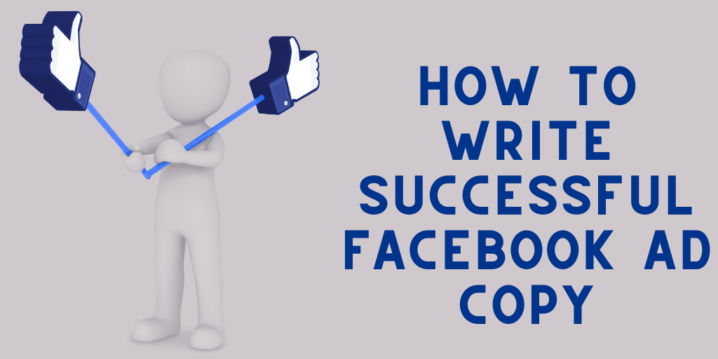 How to Write Successful Facebook Ad Copy