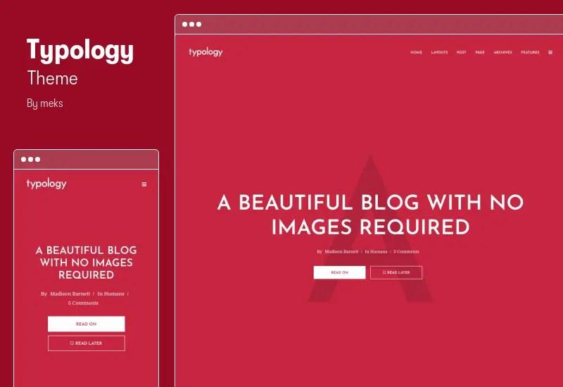 Typology Theme - Minimalist Blog & Text Based Theme for WordPress