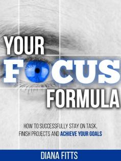 Your Focus Formula