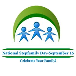Let's Celebrate National Stepfamily Week Together!