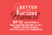 Becoming a Millionaire Before 30 in 3 Short Years in Real Estate with Jay Morrison