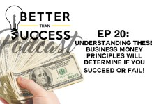 Understanding These Business Money Principles Will Determine if You Succeed or Fail!