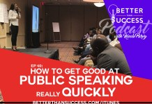 How to Get Good at Public Speaking Really Quickly