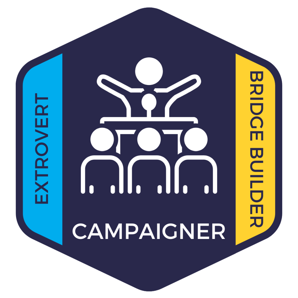 Campaigner: Extrovert and Bridge Builder