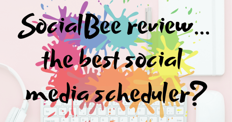 SocialBee review… the best social media scheduler?