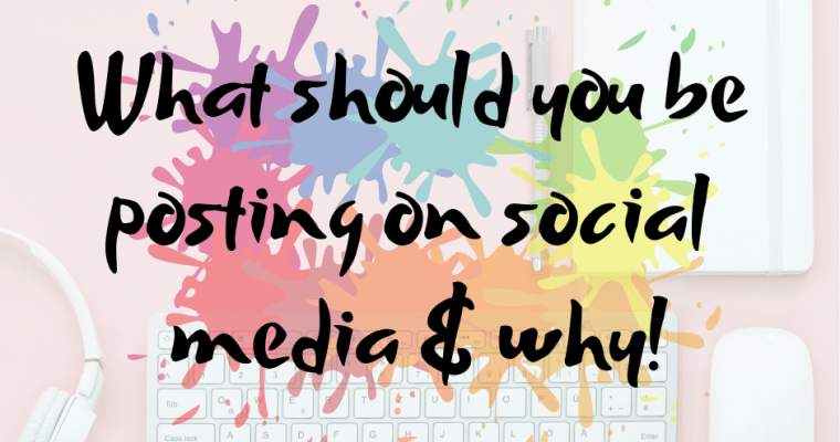 What should you be posting on social media and why?