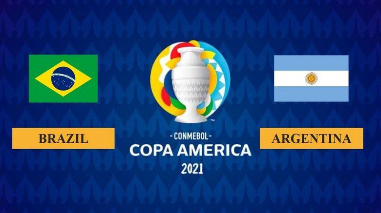 Nhận định Brazil vs Argentina, 7h00 ngày 11/07/2021, Chung kết  Copa America 2021