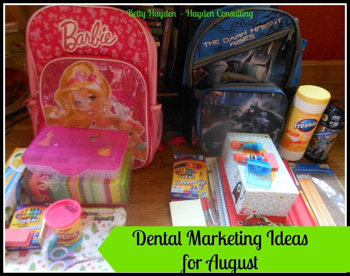 Dental Marketing Ideas for August