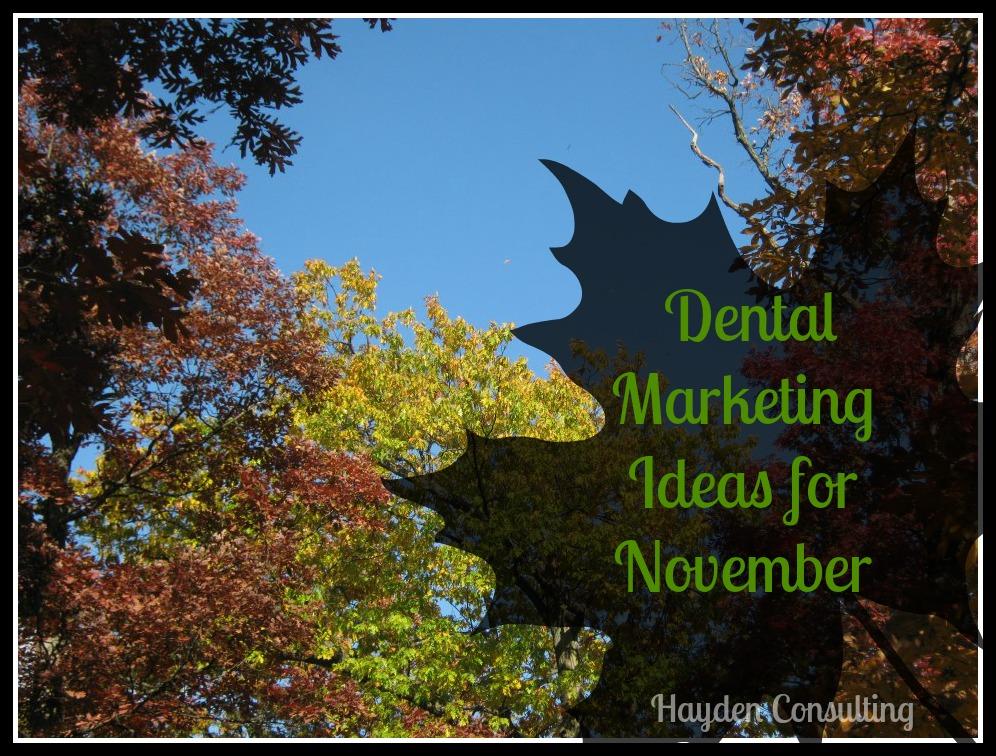 Dental Marketing Ideas from Hayden Consulting Betty Hayden