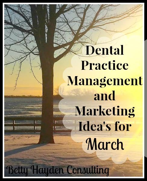 dental marketing ideas for march