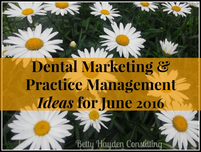 dental marketing ideas for summer hayden consulting