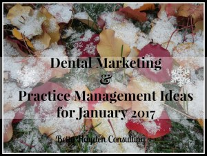 dental marketing ideas for winter betty hayden