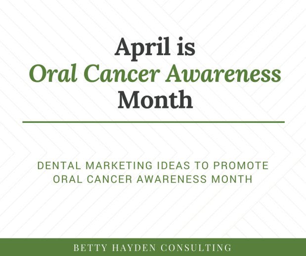 Oral Cancer Awareness Tips and Ideas for your Dental Practice