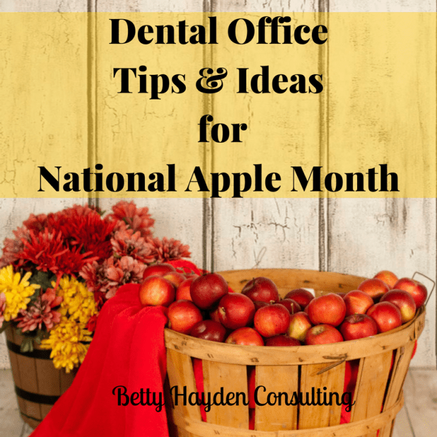 Dental Office Tips and Ideas for October's National Apple Month