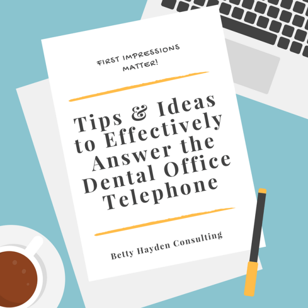 Dental Office Telephone Principles