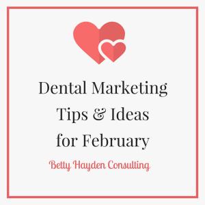 dental coach and consultant February dental ideas