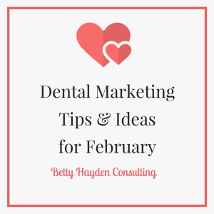 dental coach and consultant February dental ideas
