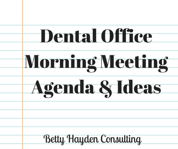 Dental Office Morning Meeting Tips and Suggestions