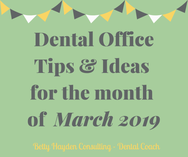 Dental Office Tips and Ideas for March