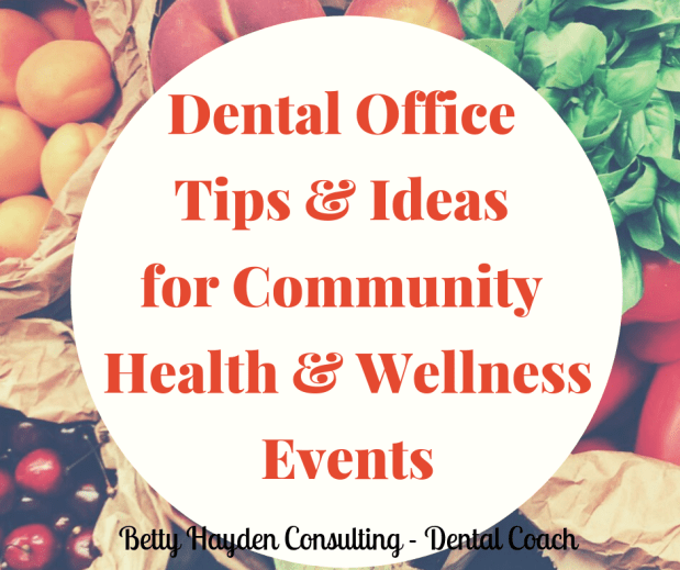 Dental Office Tips and Ideas for Health and Wellness Fairs and Expos