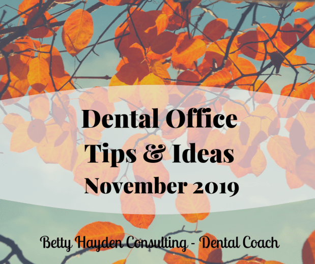 Dental Office Tips and Ideas for November 2019