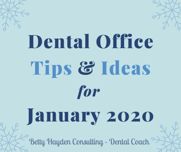 Dental Practice Tips and Ideas for January 2020