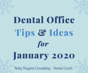 Betty Hayden Consulting Winter Dental Office Ideas and Marketing