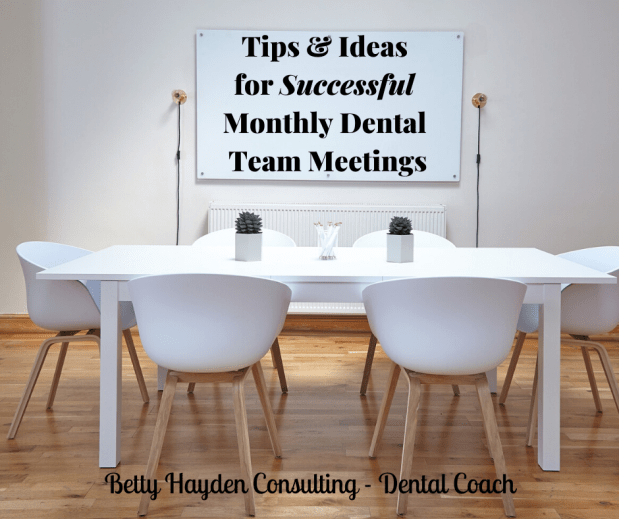 Tips and Ideas for Successful Monthly Dental Team Meetings