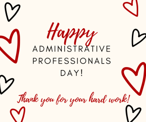 Happy administrative professionals day dental office betty hayden consulting