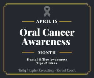 april oral cancer awareness dental office ideas