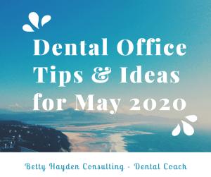 Dental Coach Betty Hayden Spring Dental Marketing Ideas